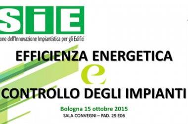 Al SAIE 2015 il convegno sull'efficienza energetica e il controllo degli impianti