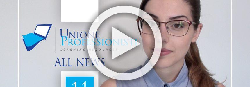 Unione Professionisti All news #11- Social, Casa, Due Diligence