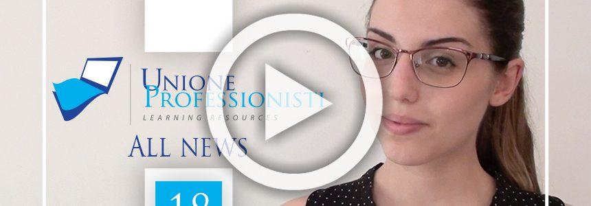 Unione Professionisti All news #18- video news direttamente da territorio