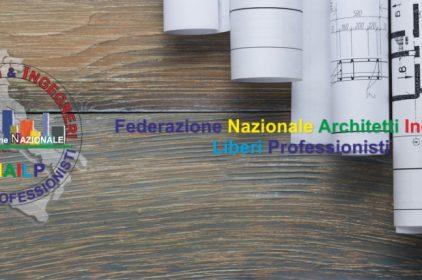 Architetti e Ingegneri italiani in ginocchio! FNAILP studia con il Governo una soluzione!